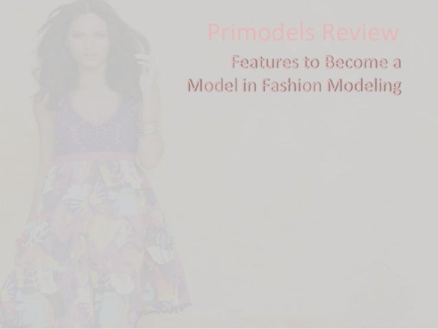Primodels Review    Features to Become aModel in Fashion Modeling