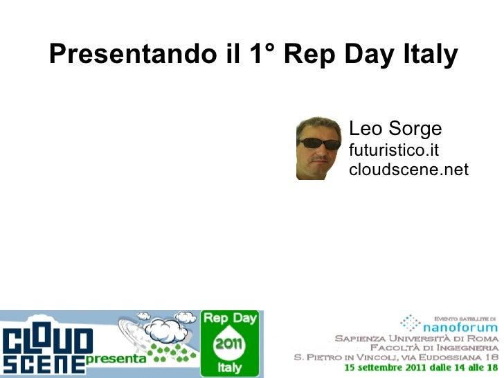 Presentando il 1° Rep Day Italy                      Leo Sorge                      futuristico.it                      cl...