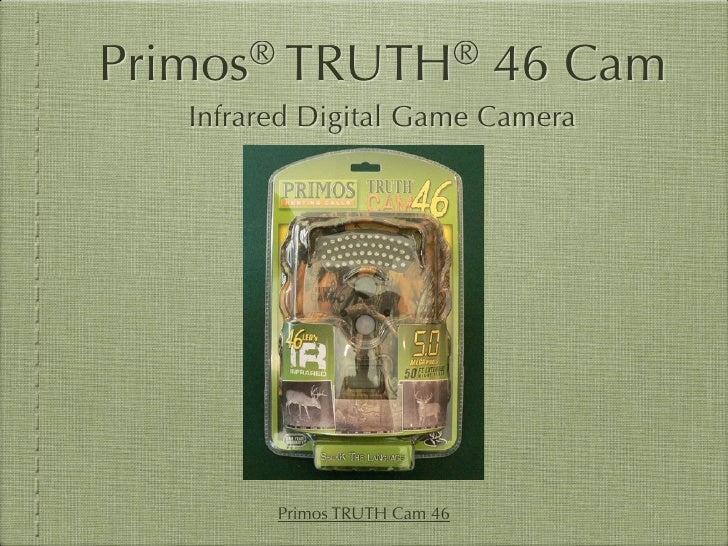 Primos®   TRUTH®                46 Cam    Infrared Digital Game Camera               Primos TRUTH Cam 46