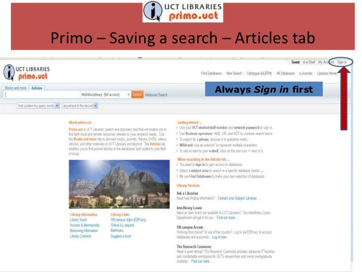 Primo – Saving a search – Articles tab                       Always Sign in first