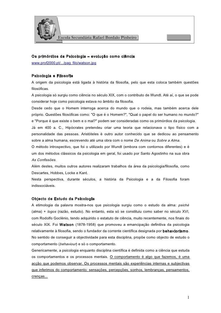 Os primórdios da Psicologia – evolução como ciênciawww.prof2000.pt/.../pag_filo/watson.jpgPsicologia e FilosofiaA origem d...
