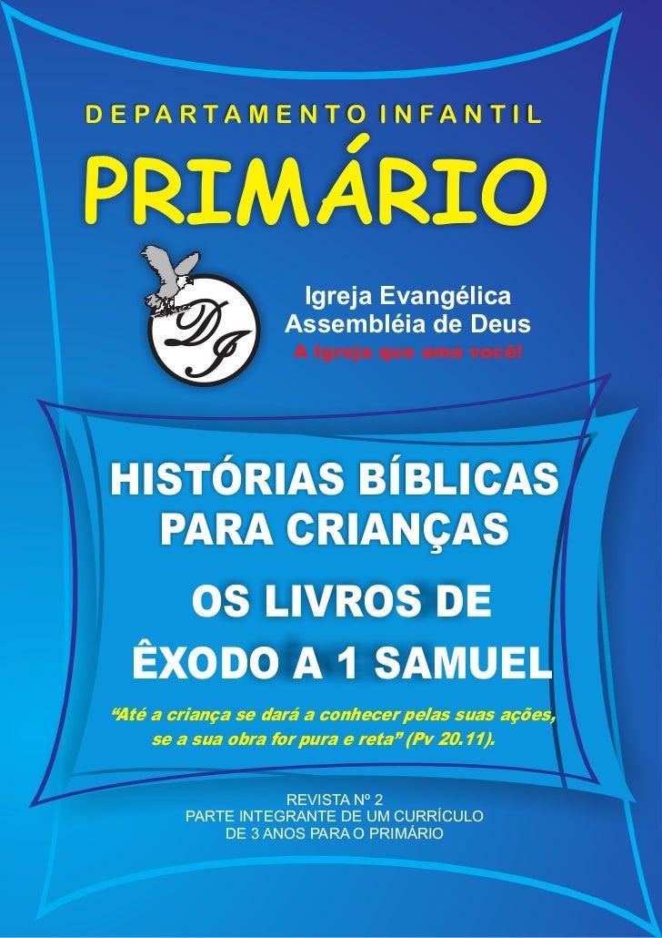 D E PA RTA M E N T O I N FA N T I LPRIMÁRIO                      Igreja Evangélica       D       I                     Ass...
