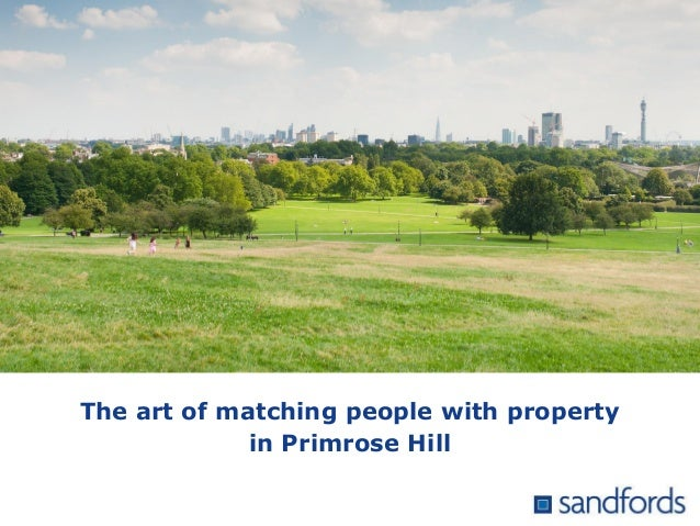 The art of matching people with property in Primrose Hill