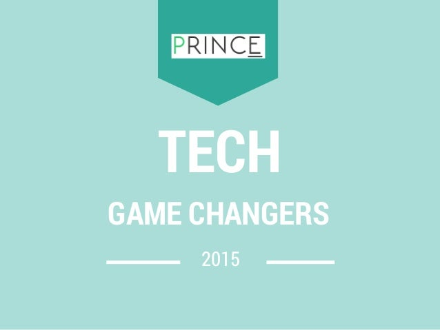 2015 TECH GAME CHANGERS