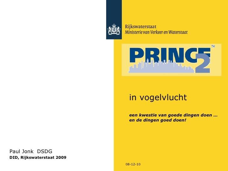 08-12-10 Paul Jonk  DSDG  DID, Rijkswaterstaat 2009 in vogelvlucht een kwestie van goede dingen doen … en de dingen goed d...