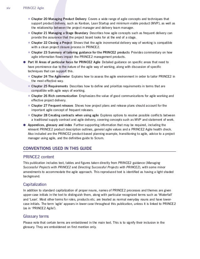 xiv PRINCE2 Agile zz Chapter 20 Managing Product Delivery Covers a wide range of agile concepts and techniques that suppo...
