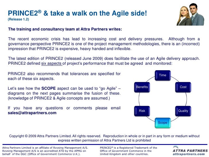 PRINCE2® & take a walk on the Agile side!    (Release 1.2)    The training and consultancy team at Attra Partners writes: ...