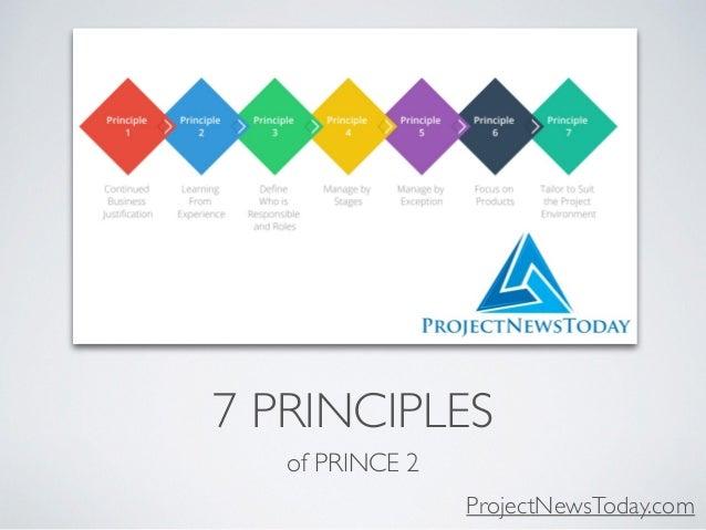 7 PRINCIPLES of PRINCE 2 ProjectNewsToday.com