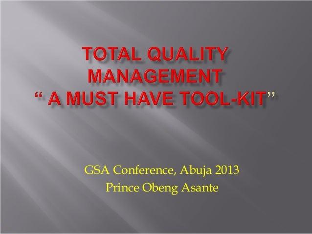 GSA Conference, Abuja 2013Prince Obeng Asante