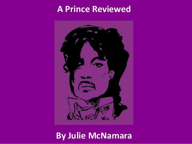 A Prince Reviewed By Julie McNamara