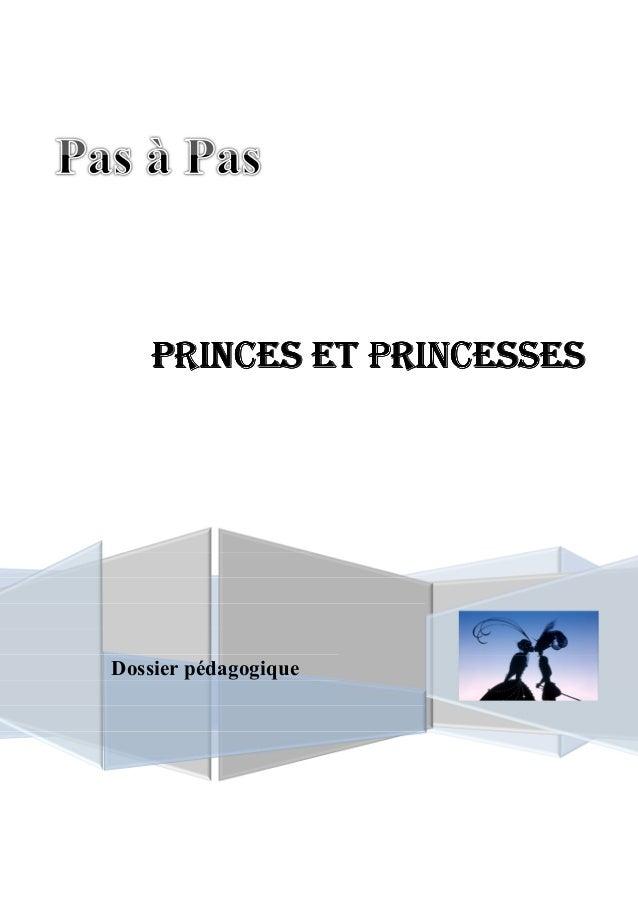 PRINCES ET PRINCESSES  Dossier pédagogique