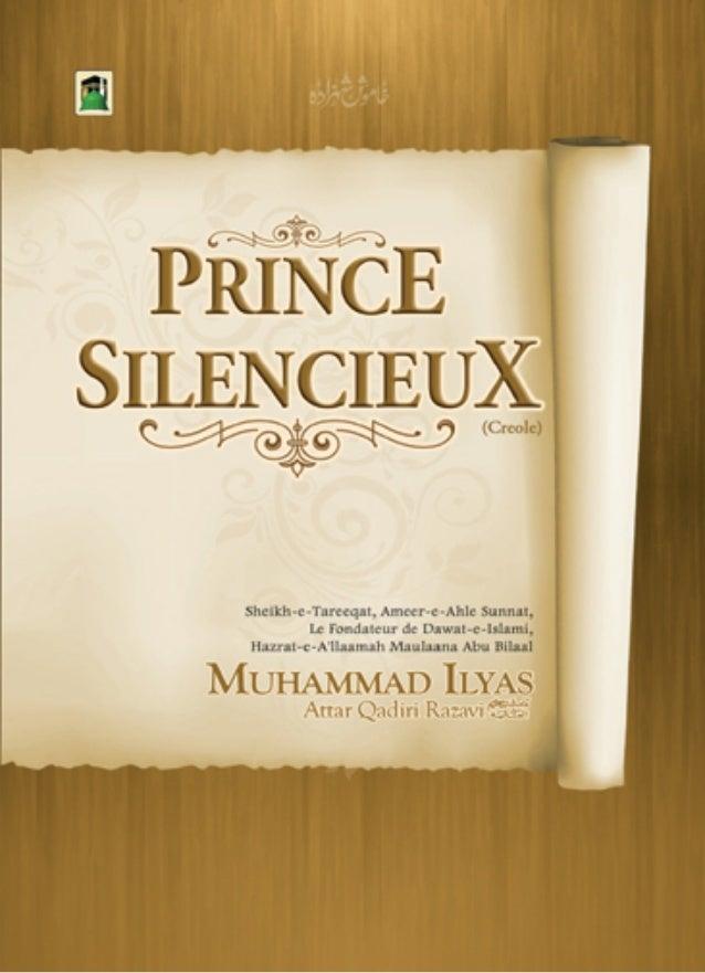 Khamosh Shahzada  PPrriinnccee  Silencieux  Ça livret (risaalah) la finn écrire en Urdu par Sheikh-e-Tareeqat,  Aashiq-e-A...