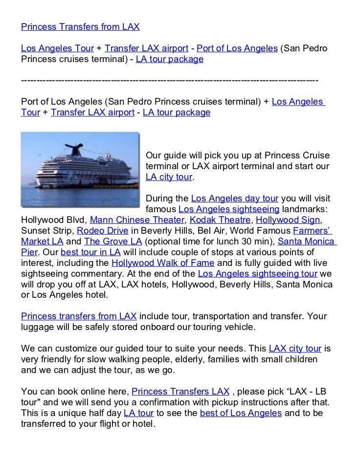 Princess Transfers from LAXLos Angeles Tour + Transfer LAX airport - Port of Los Angeles (San PedroPrincess cruises termin...