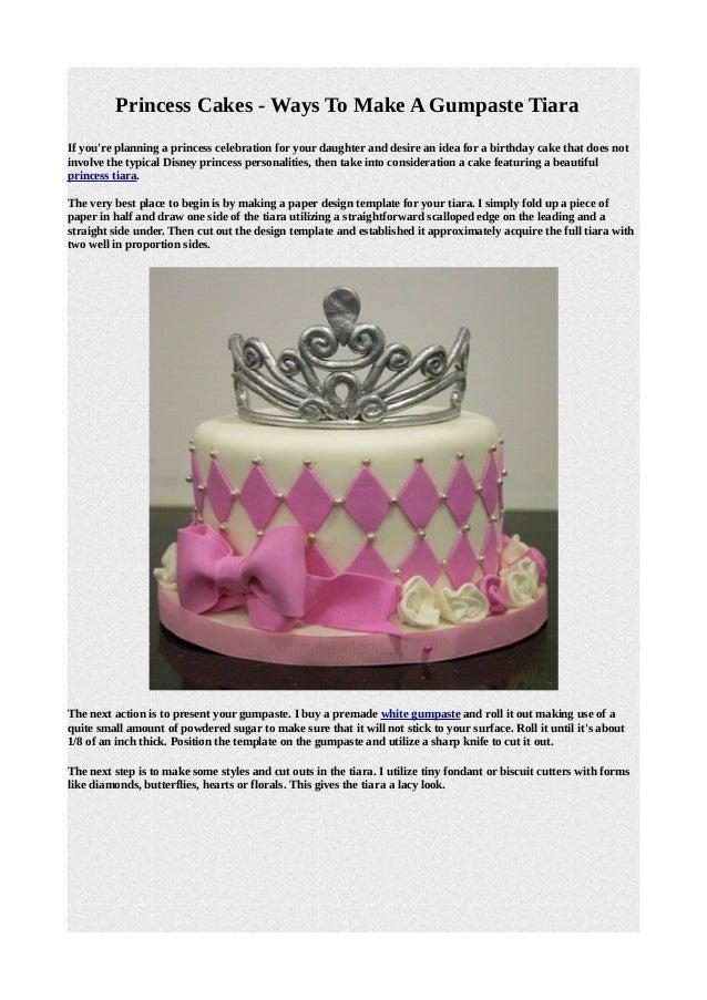 Princess Cakes Ways To Make A Gumpaste Tiara