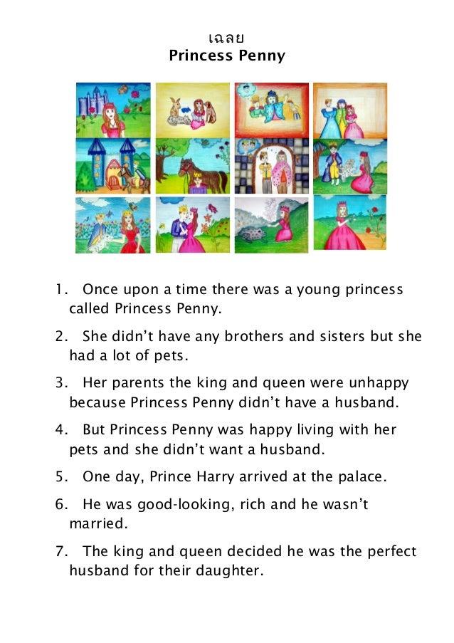 เฉลย Princess Penny  1. Once upon a time there was a young princess called Princess Penny. 2. She didn't have any brothers...