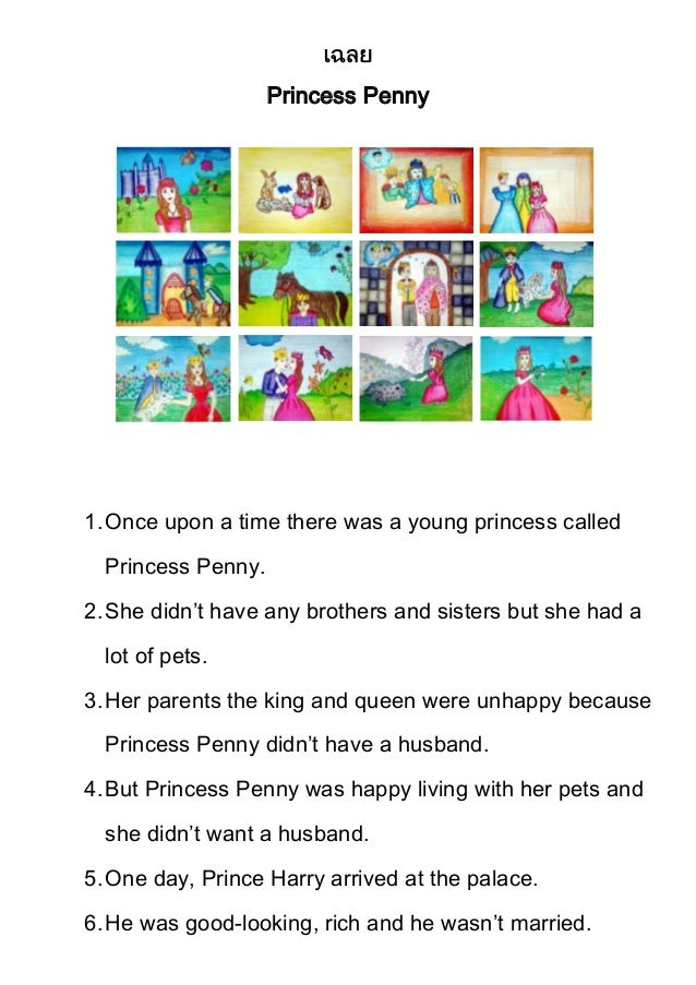 Princess Penny  1. Once upon a time there was a young princess called Princess Penny. 2. She didn't have any brothers and ...