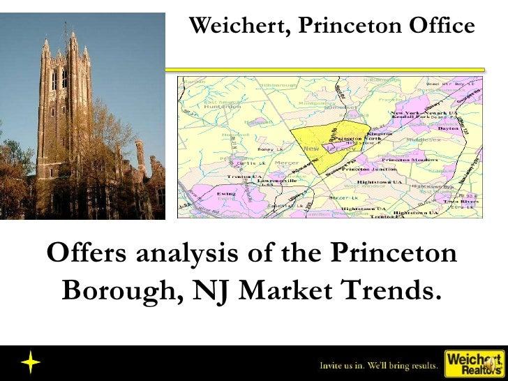 Weichert, Princeton Office Offers analysis of the Princeton Borough, NJ Market Trends.