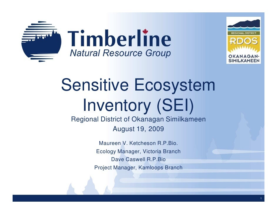Sensitive Ecosystem   Inventory (SEI)  Regional District of Okanagan Similkameen               August 19, 2009          Ma...