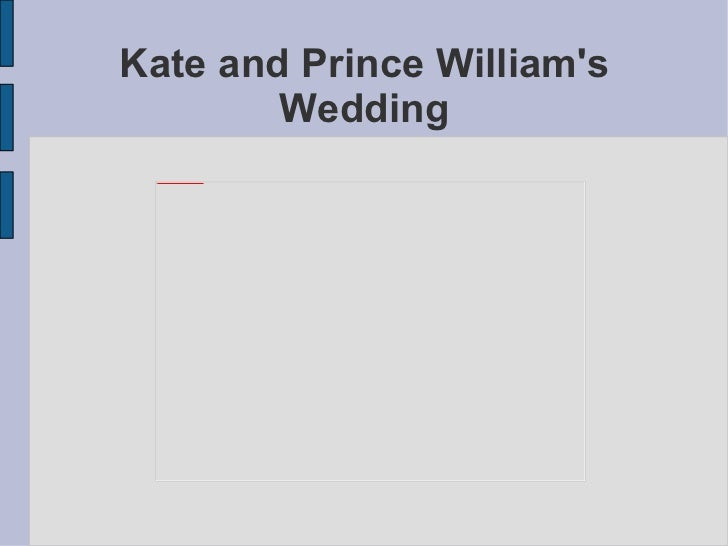Kate and Prince William's Wedding