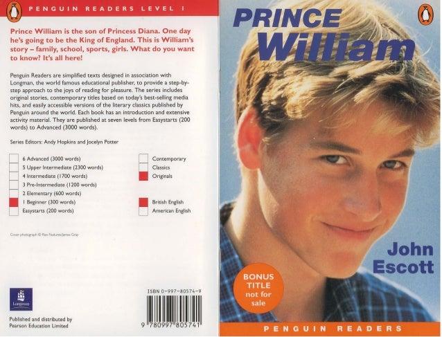 1:,          PEN G U I N                       REA 0 E R 5   L EVE L         IPrince William is the son of Princess Diana....