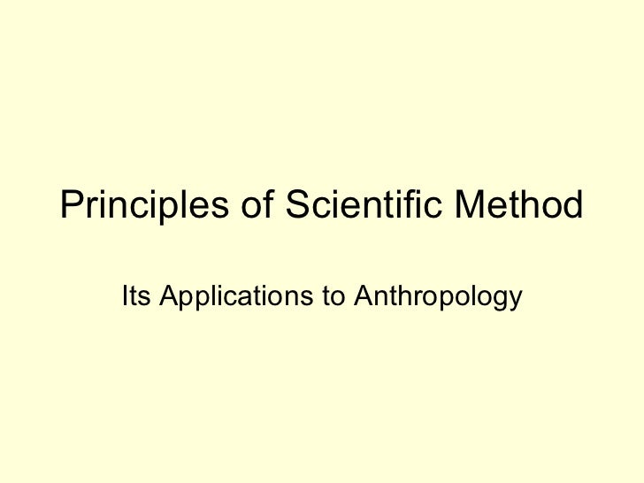 Principles of Scientific Method Its Applications to Anthropology