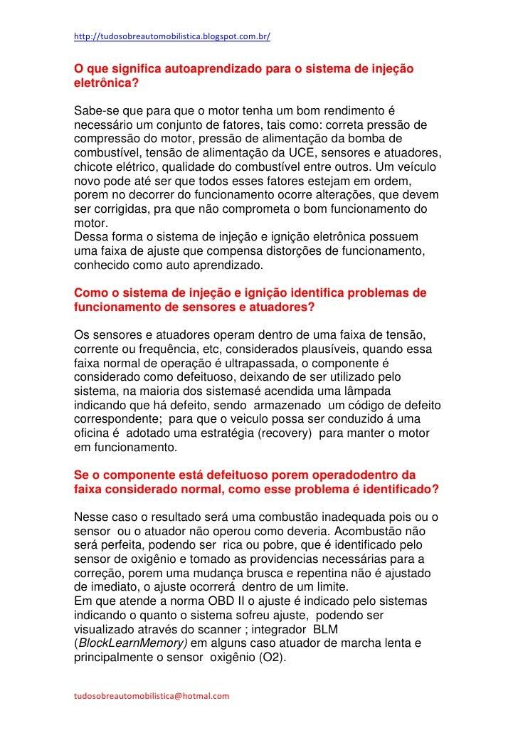 http://tudosobreautomobilistica.blogspot.com.br/O que significa autoaprendizado para o sistema de injeçãoeletrônica?Sabe-s...