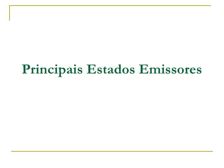 Principais Estados Emissores