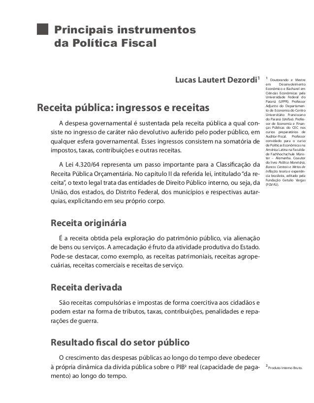 Principais instrumentos   da Política Fiscal                                                  Lucas Lautert Dezordi1      ...