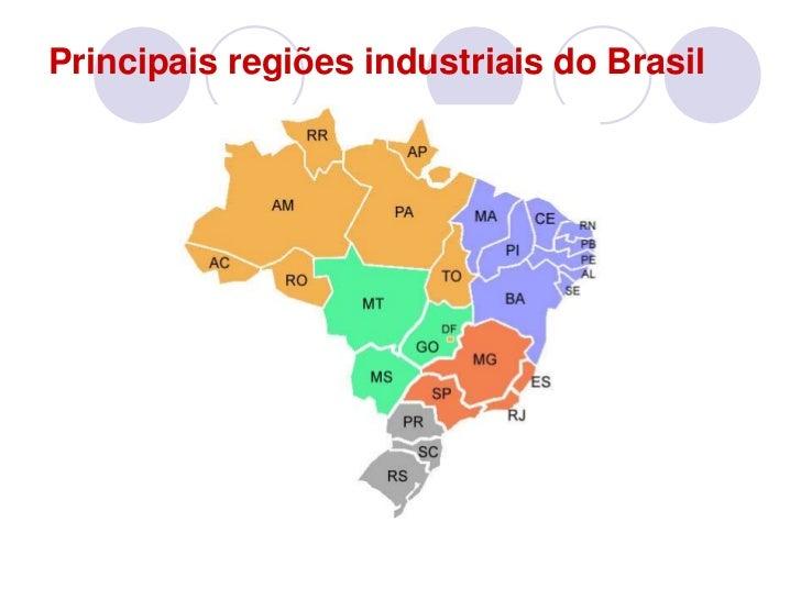 Principais regiões industriais do Brasil<br />