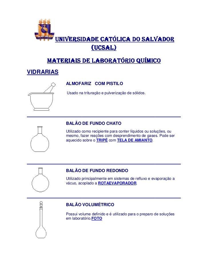 UNIVERSIDADE CATÓLICA DO SALVADOR                  (UCSAL)     MATERIAIS DE LABORATÓRIO QUÍMICOVIDRARIAS            ALMOFA...