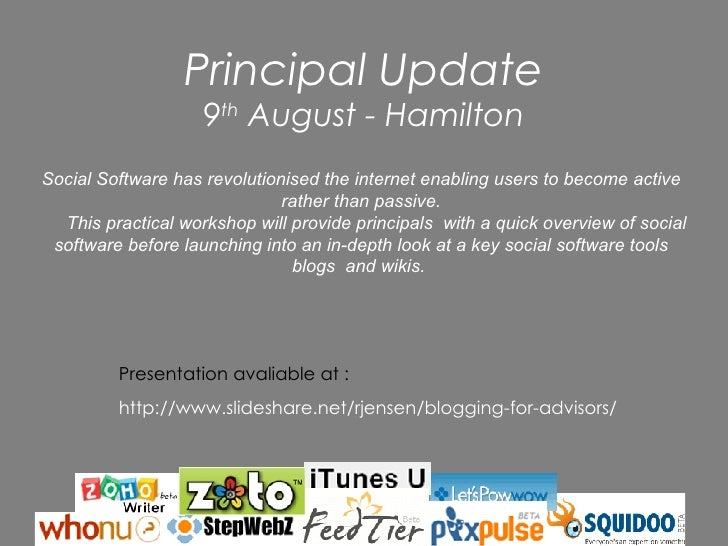 Principal Update 9 th  August - Hamilton Social Software has revolutionised the internet enabling users to become active r...