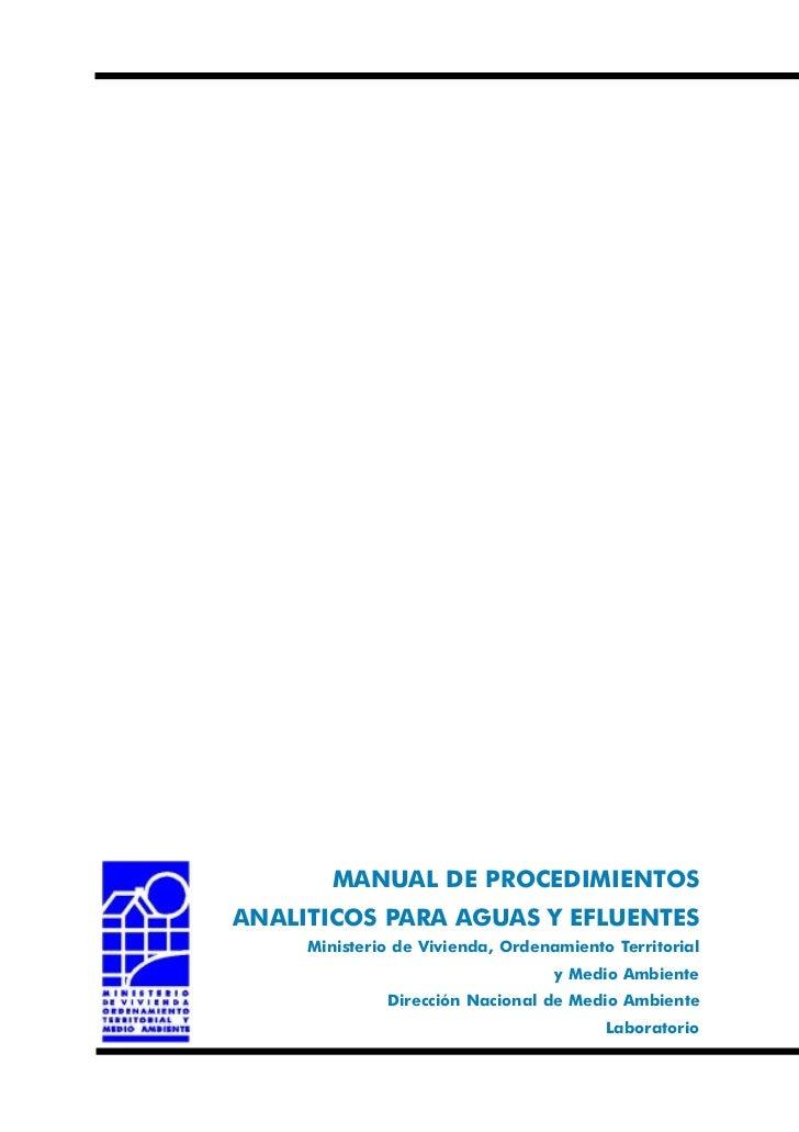 MANUAL DE PROCEDIMIENTOSANALITICOS PARA AGUAS Y EFLUENTES     Ministerio de Vivienda, Ordenamiento Territorial            ...