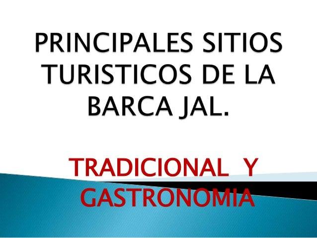 TRADICIONAL Y GASTRONOMIA
