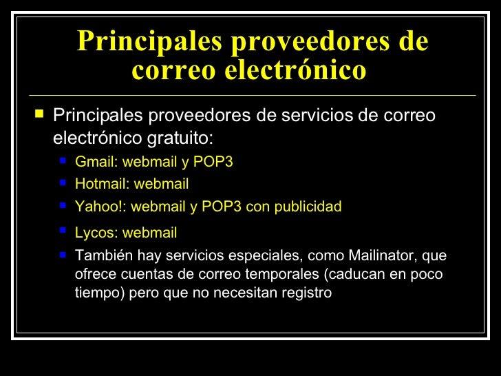 Principales proveedores de correo electrónico   <ul><li>Principales proveedores de servicios de correo electrónico gratuit...