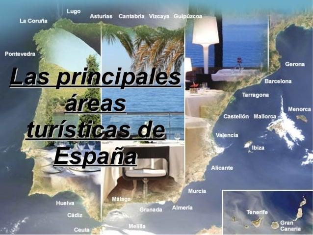 Principales reas tur sticas en espa a for Ciudades mas turisticas de espana