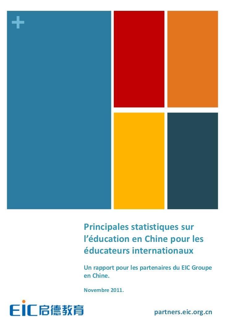 +    Principales statistiques sur    l'éducation en Chine pour les    éducateurs internationaux    Un rapport pour les par...
