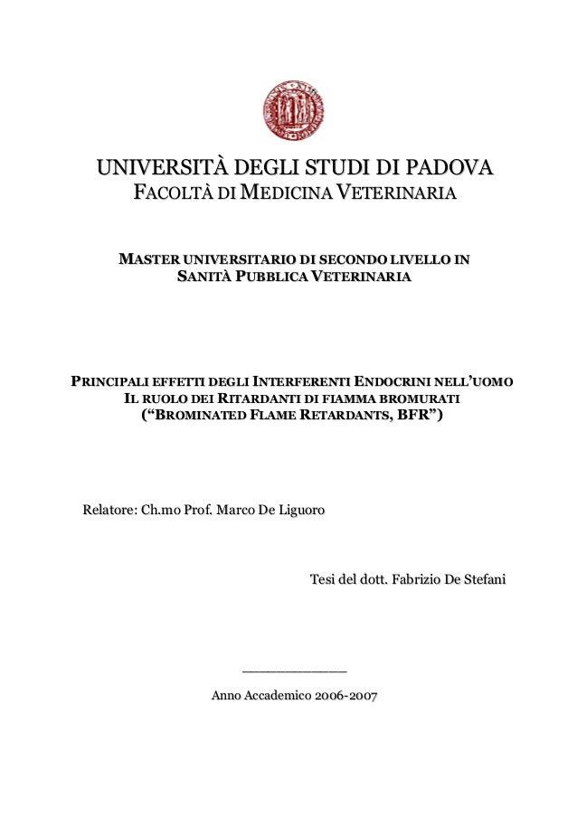 UNIVERSITÀ DEGLI STUDI DI PADOVA FACOLTÀ DI MEDICINA VETERINARIA MASTER UNIVERSITARIO DI SECONDO LIVELLO IN SANITÀ PUBBLIC...