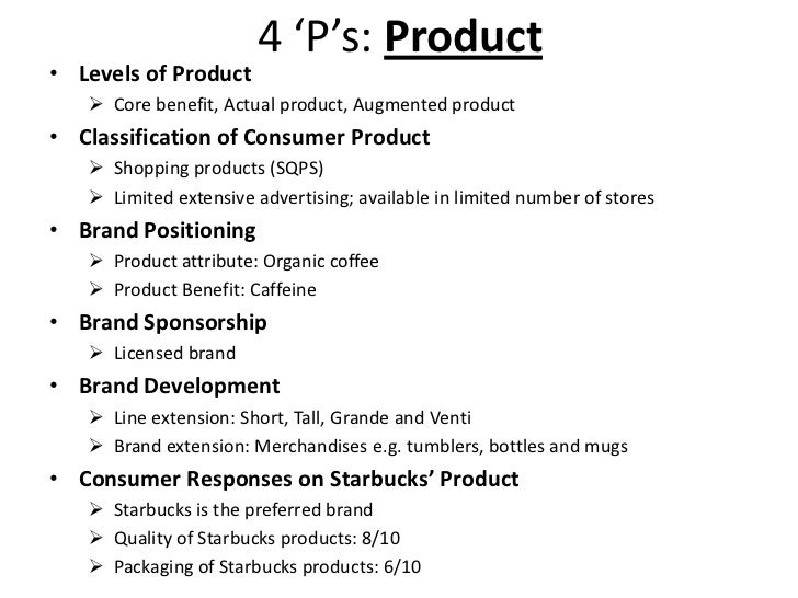 starbucks marketing mix Starbucks coffee creamer marketing plan 36 marketing mix p 18 361 our marketing strategy is based on focusing on the consumer most likely to buy.