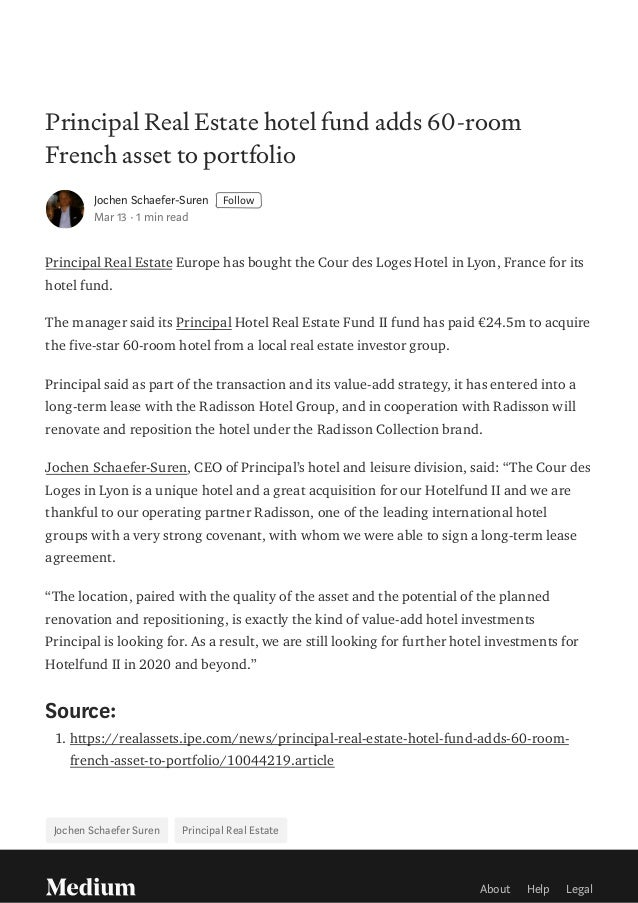 Principal Real Estate hotel fund adds 60-room French asset to portfolio Jochen Schaefer-Suren Follow Mar 13 · 1 min read P...