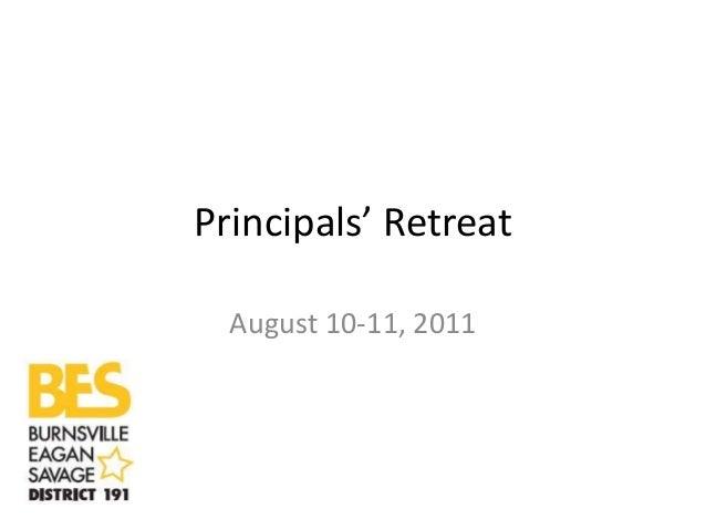 Principals' Retreat August 10-11, 2011