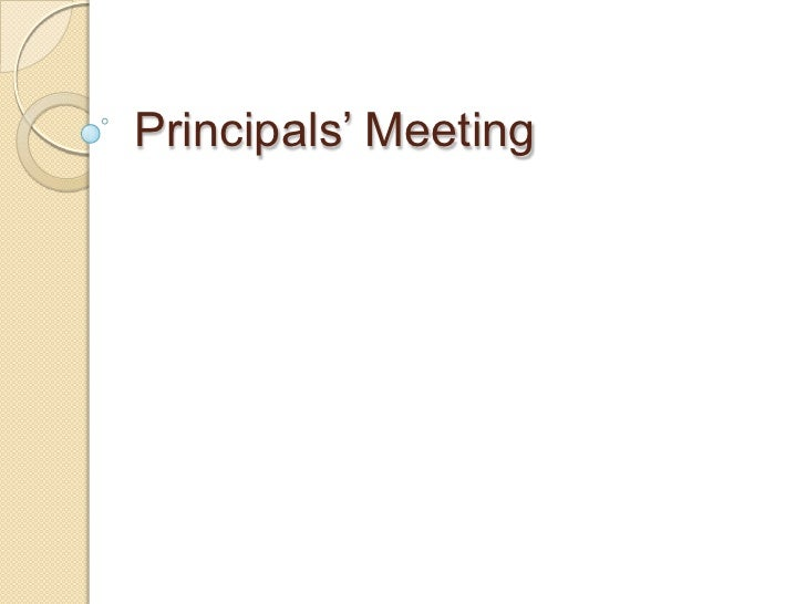 Principals' Meeting<br />