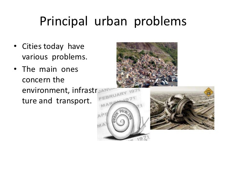 principal-urban-problems-1-728.jpg?cb=1327243689