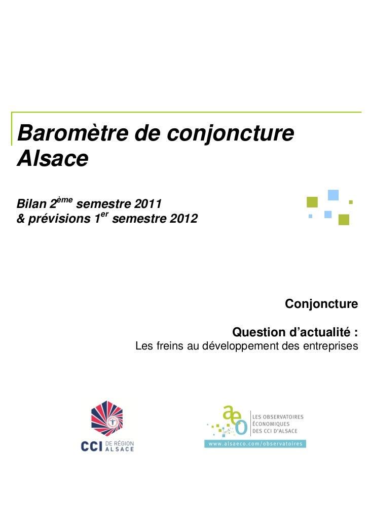 Baromètre de conjonctureAlsaceBilan 2ème semestre 2011& prévisions 1er semestre 2012                                      ...