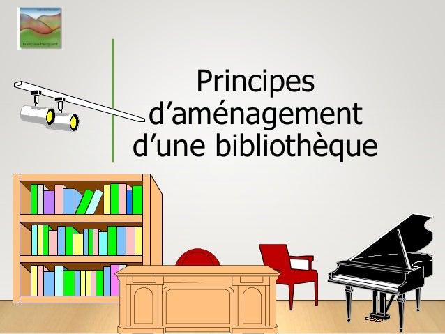 Principes d'aménagement d'une bibliothèque