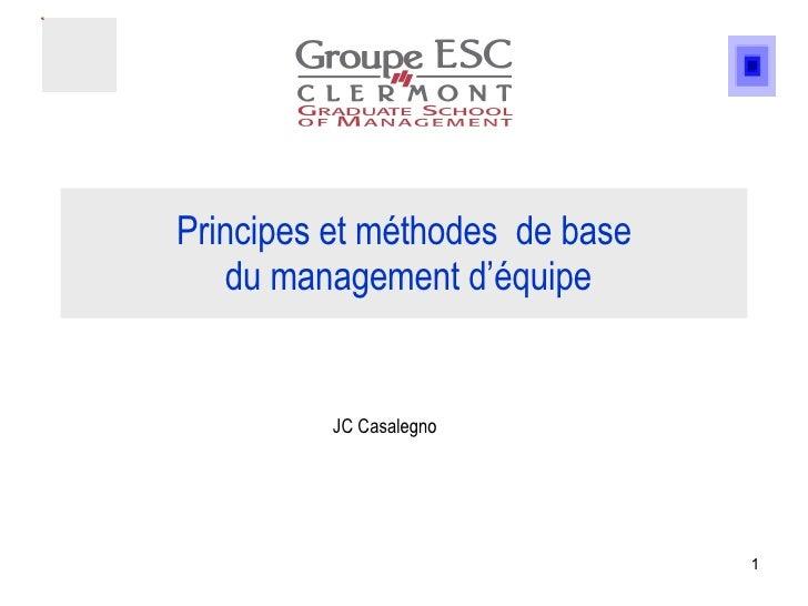 Principes et méthodes  de base  du management d'équipe JC Casalegno