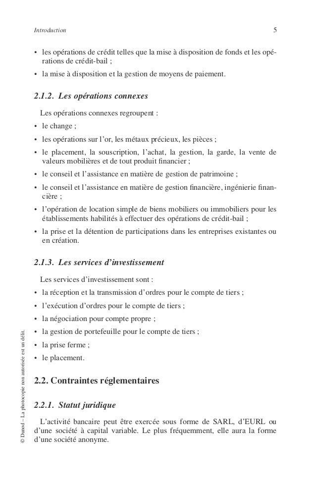6 PRINCIPES DE TECHNIQUE BANCAIRE 2.2.2. Dirigeants Ils ne doivent pas avoir subi certaines condamnations (crime, faux et ...