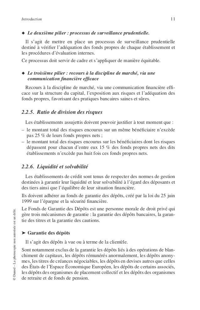 12 PRINCIPES DE TECHNIQUE BANCAIRE Le plafond de l'indemnisation par déposant est de 70 000 €. Le plafond de la garantie s...