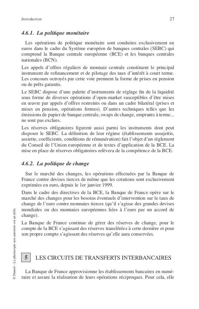 28 PRINCIPES DE TECHNIQUE BANCAIRE gère, à son siège central et dans ses succursales, un compte au nom de chacune des banq...