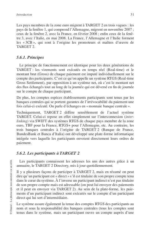 32 PRINCIPES DE TECHNIQUE BANCAIRE banque centrale de son choix). Par conséquent il génère des fichiers compta- bles qui pe...
