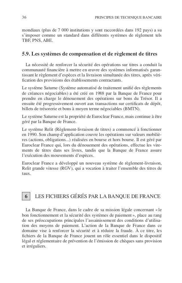 Introduction 37 ©Dunod–Laphotocopienonautoriséeestundélit. 6.1. Le Fichier central des chèques Le Fichier central des chèq...